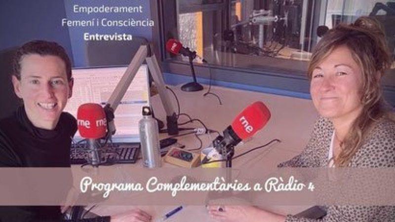 Empoderament Femení i Consciència Entrevista Programa Complementàries a Ràdio 4